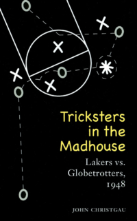 tricksters-in-the-madhouse-book-cover-john-christgau